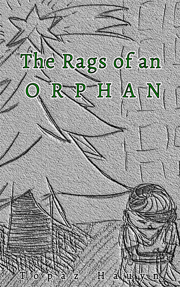 The Rags of an Orphan